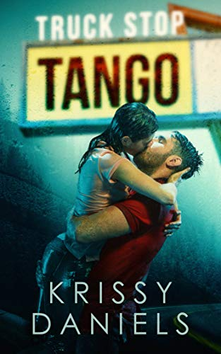 Truck Stop Tango Daniels, Krissy