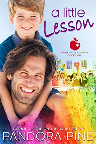 A Little Lesson (Reading, Writing, and Romance Book 1) Pine, Pandora