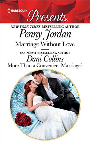 Marriage Without Love & More Than a Convenient Marriage? Jordan, Penny Collins, Dani