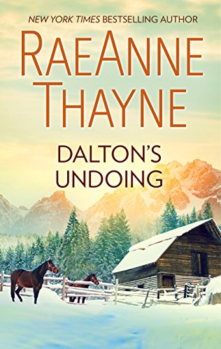Dalton's Undoing (The Cowboys of Cold Creek) Thayne, RaeAnne