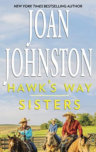 Hawk's Way: Sisters Johnston, Joan