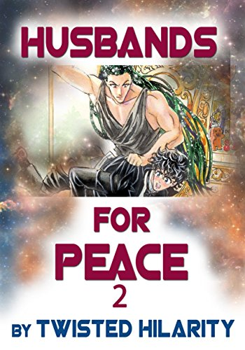 Husbands for Peace 2 Hilarity, Twisted
