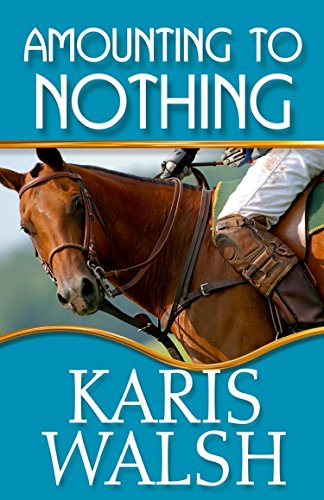 Amounting to Nothing Karis Walsh