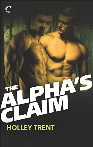 The Alpha's Claim Trent, Holley