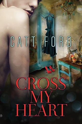 Cross My Heart Catt Ford