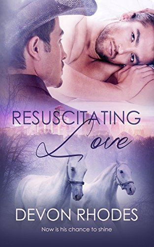 Resuscitating Love Devon Rhodes
