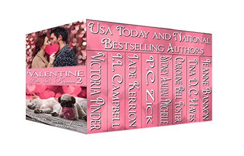 Valentine Pets & Kisses 2 Victoria Pinder & J. L. Campbell & Jade Kerrion & P. C. Zick & Sydney Aaliyah Michelle