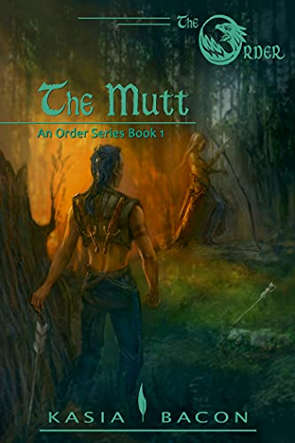 The Mutt: An Order Series Short Story Kasia Bacon