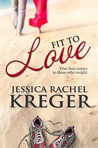 Fit to Love Kreger, Jessica Rachel