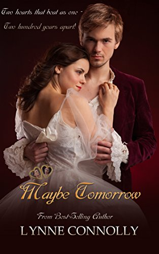 Maybe Tomorrow: Enchanted Keepsakes Lynne Connolly