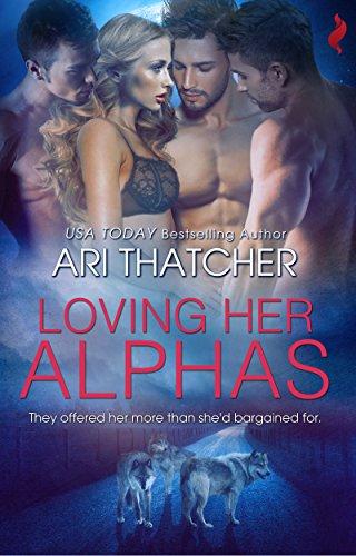 Loving Her Alphas Ari Thatcher