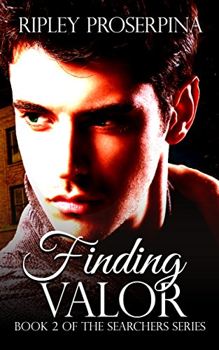 Finding Valor (The Searchers Book 2) Proserpina, Ripley