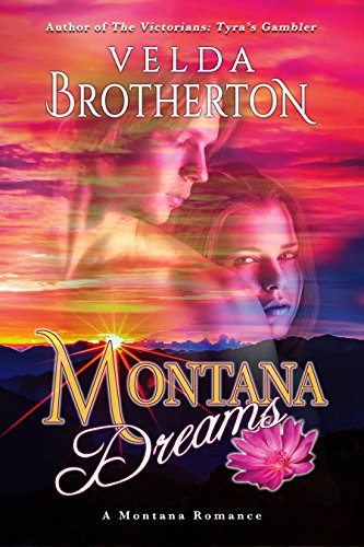 Montana Dreams Velda Brotherton