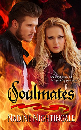 Soulmates (Drag.Me.To.Hell. Series Book 2) Nightingale, Nadine