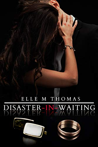 Disaster-In-Waiting Thomas, Elle M