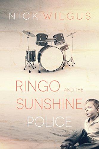 Ringo and the Sunshine Police Nick Wilgus