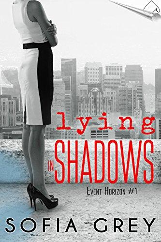 Lying in Shadows Sofia Grey