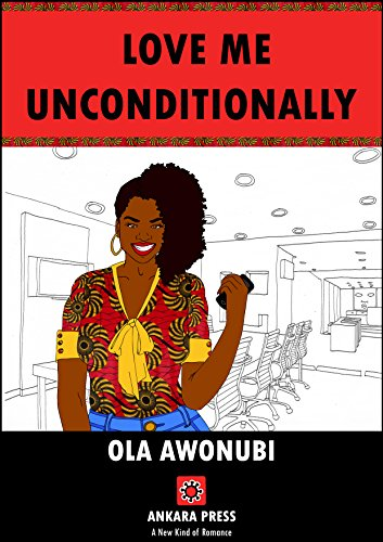 Love Me Unconditionally OLA AWONUBI