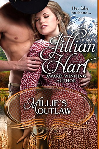 Millie's Outlaw (Women of the West Book 1) Hart, Jillian