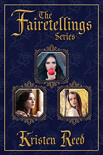 The Fairetellings Series: Books 1 Through 3 Reed, Kristen