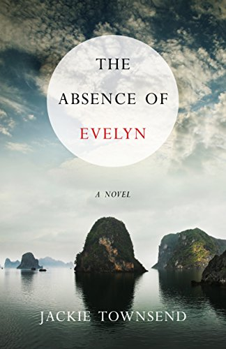 The Absence of Evelyn: A Novel Townsend, Jackie