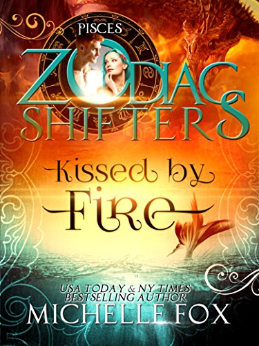 Kissed by Fire a Zodiac Shifters Paranormal Romance (Maidens Book 2) Fox, Michelle