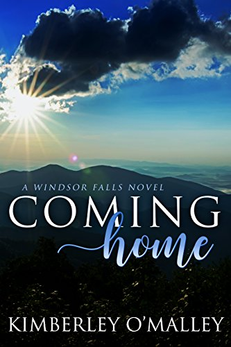Coming Home (Windsor Falls Book 1) O'Malley, Kimberley