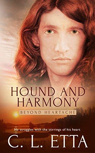 Hound and Harmony (Beyond Heartache Book 3) Etta, C. L.