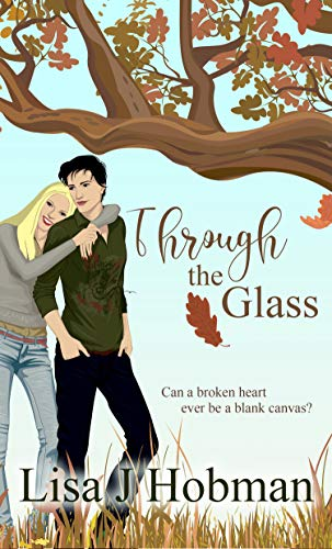 Through the Glass Hobman, Lisa J.