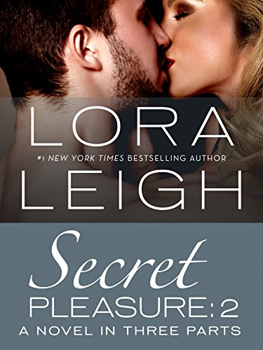 Secret Pleasure: Part 2 (Bound Hearts) Leigh, Lora