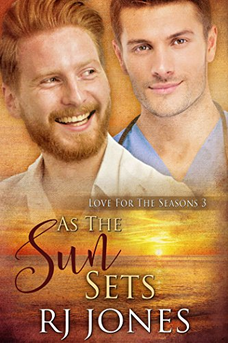 As the Sun Sets (Love for the Seasons Book 3) RJ Jones