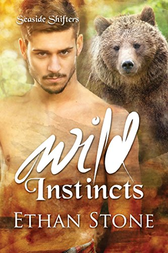 Wild Instincts (Seaside Shifters Book 2) Stone, Ethan