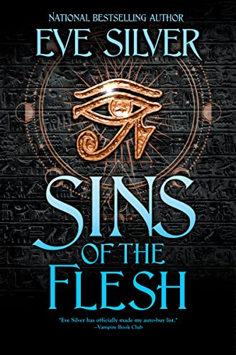 Sins of the Flesh (The Sins Series Book 3) Silver, Eve