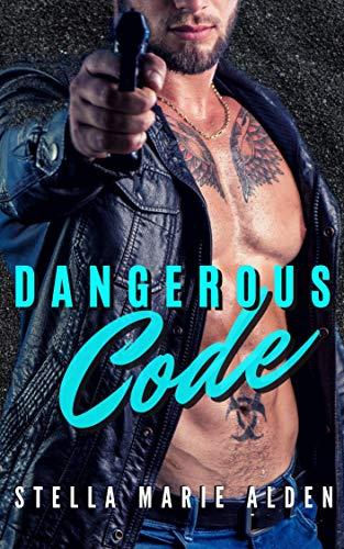 Dangerous Code Alden, Stella Marie