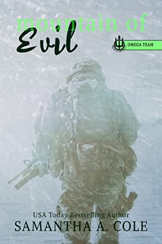 Mountain of Evil: Trident Security Omega Team: Prequel Cole, Samantha A.