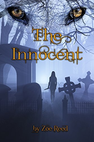 The Innocent (In Spirit and Truth Book 3) Reed, Zoe