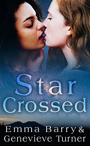 Star Crossed (Fly Me to the Moon, Book 4) Barry, Emma Turner, Genevieve