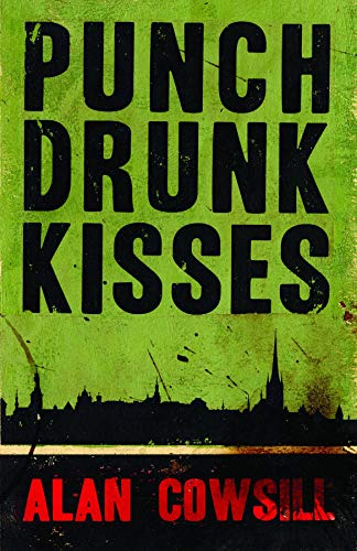 Punch Drunk Kisses Cowsill, Alan