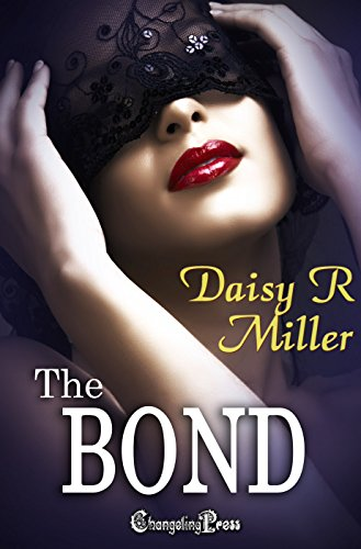 The Bond (Entangled 2) Miller, Daisy R.