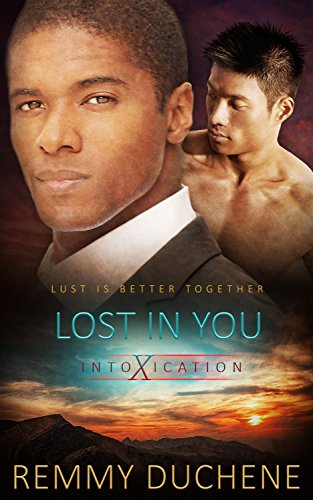 Lost in You (Intoxication Book 3) Duchene, Remmy