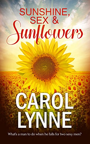 Sunshine, Sex & Sunflowers Lynne, Carol