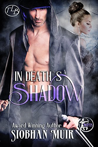 In Death's Shadow (Rifts Series Book 3) Muir, Siobhan