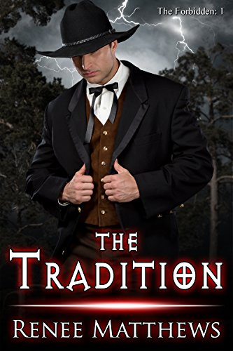 The Tradition (Forbidden Book 1) Matthews, Renee