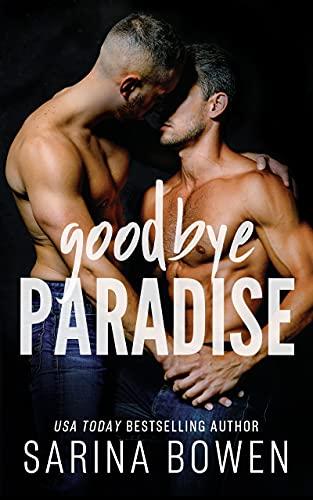 Goodbye Paradise Bowen, Sarina