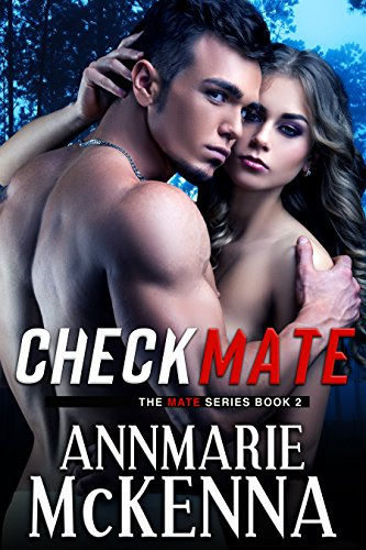 Checkmate (The Mate Series Book 2) McKenna, Annmarie