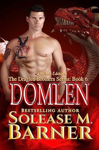 The Draglen Brothers Domlen (BK 6 ) M Barner, Solease