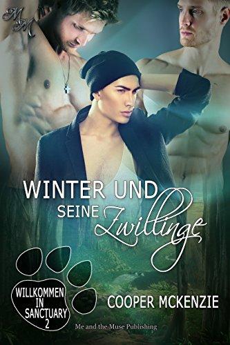 Winter Und Seine Zwillinge (Willkommen in Santuary 2) (German Edition) McKenzie, Cooper