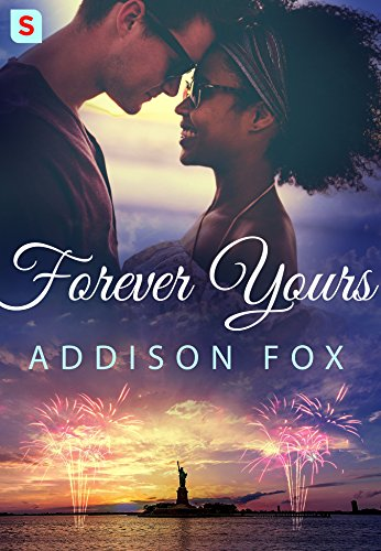 Forever Yours (The Brooklyn Brotherhood) Fox, Addison