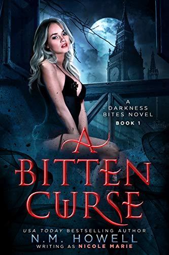 A Bitten Curse: A Darkness Bites Paranormal Romance Novel Marie, Nicole