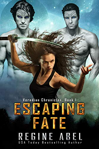 Escaping Fate (Veredian Chronicles Book 1) Abel, Regine